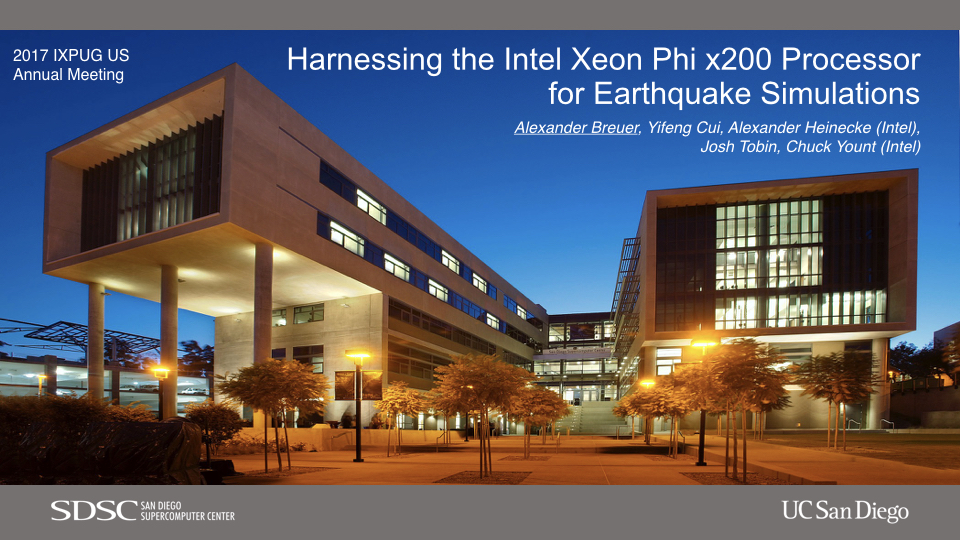 "Slides of presentation ""Harnessing the Intel Xeon Phi x200 Processor for Earthquake Simulations"" at the 2017 IXPUG US Annual Meeting"